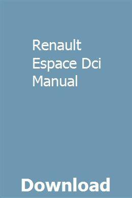 Renault espace 2.2 dci workshop manual