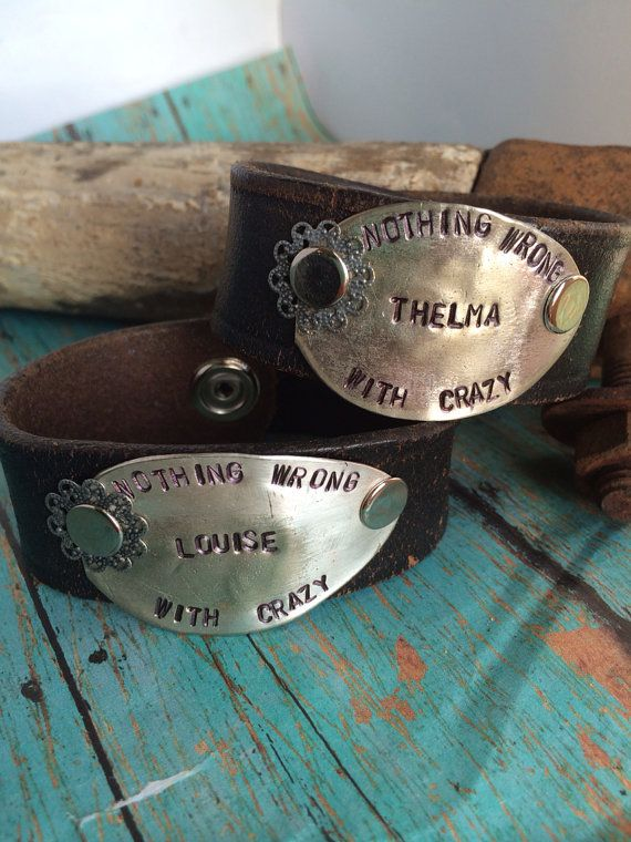 Thelma And Louise With Quote Leather Cuff Bracelets On Etsy 60 00