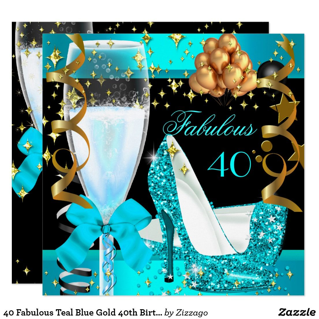 40 Fabulous Teal Blue Gold 40th Birthday Party 3 Invitation | Zazzle.com images