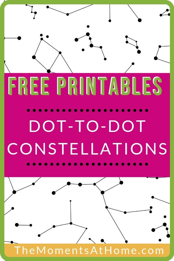 Dot To Dot Printables Constellations For Kids Moments At