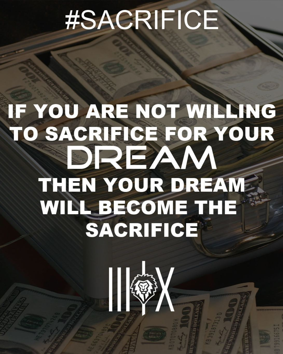If You Are Not Willing To Sacrifice For Your Dream Then Your Dream Will Become The Sacrifice Success Leadership Quotes Sacrifice Dreaming Of You
