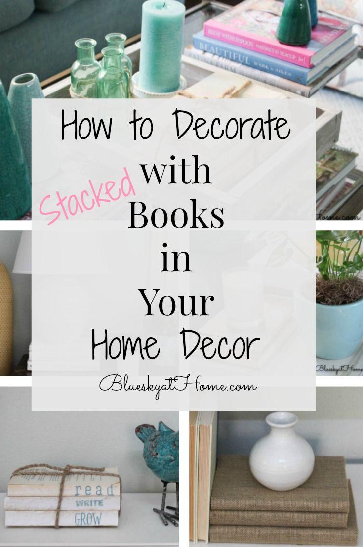 So dekorieren Sie mit Büchern in Ihrem Home Decor ~ Bluesky at Home