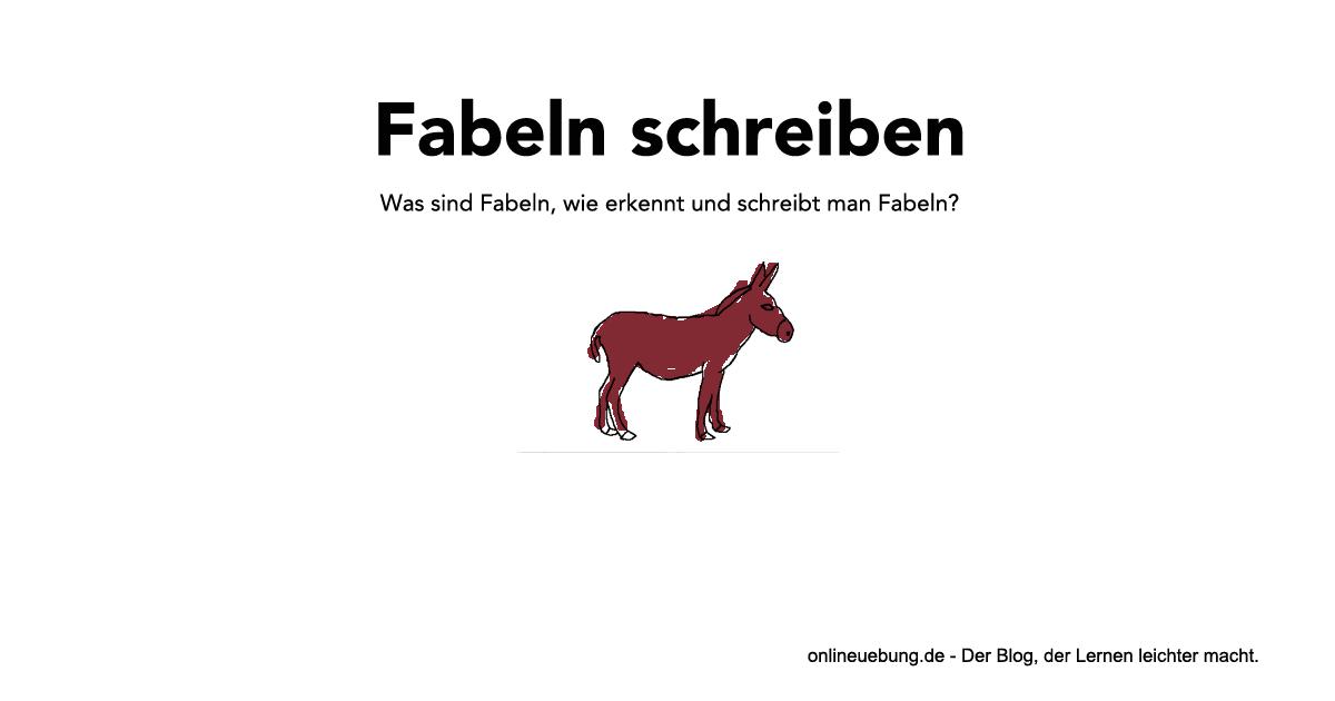 Deutsch: Fabeln schreiben - Eigenschaften, Gliederung und Tipps ...