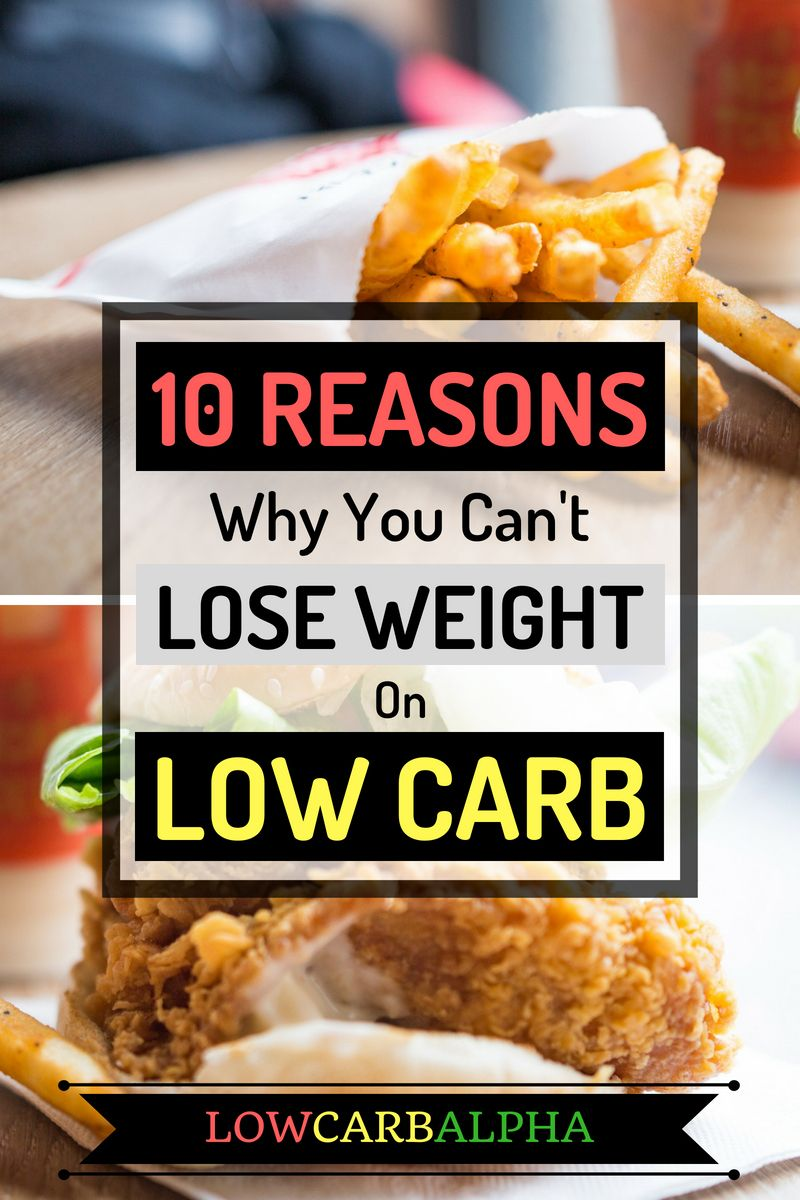 Reasons You Are Not Losing Weight on a Low Carb Diet | No ...