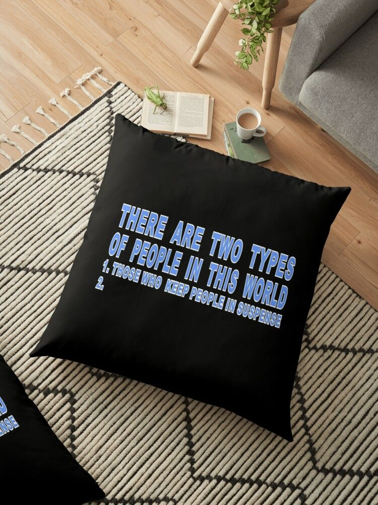 There Are Two Kinds Of People In This World 1 Those Who Keep People In Suspence 2 This is just one of many products with our There Are Two Kinds Of People In This World 1...