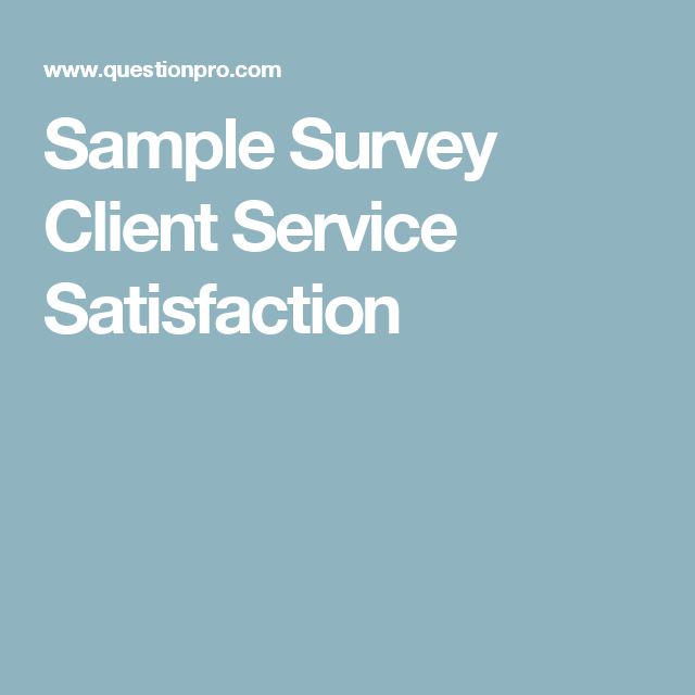 sample survey client service satisfaction