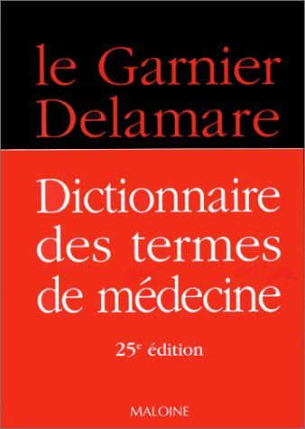 Medical Dictionary French-English by M. Garnier http://www.amazon.ca/dp/2224024614/ref=cm_sw_r_pi_dp_04Itvb04NHR9P
