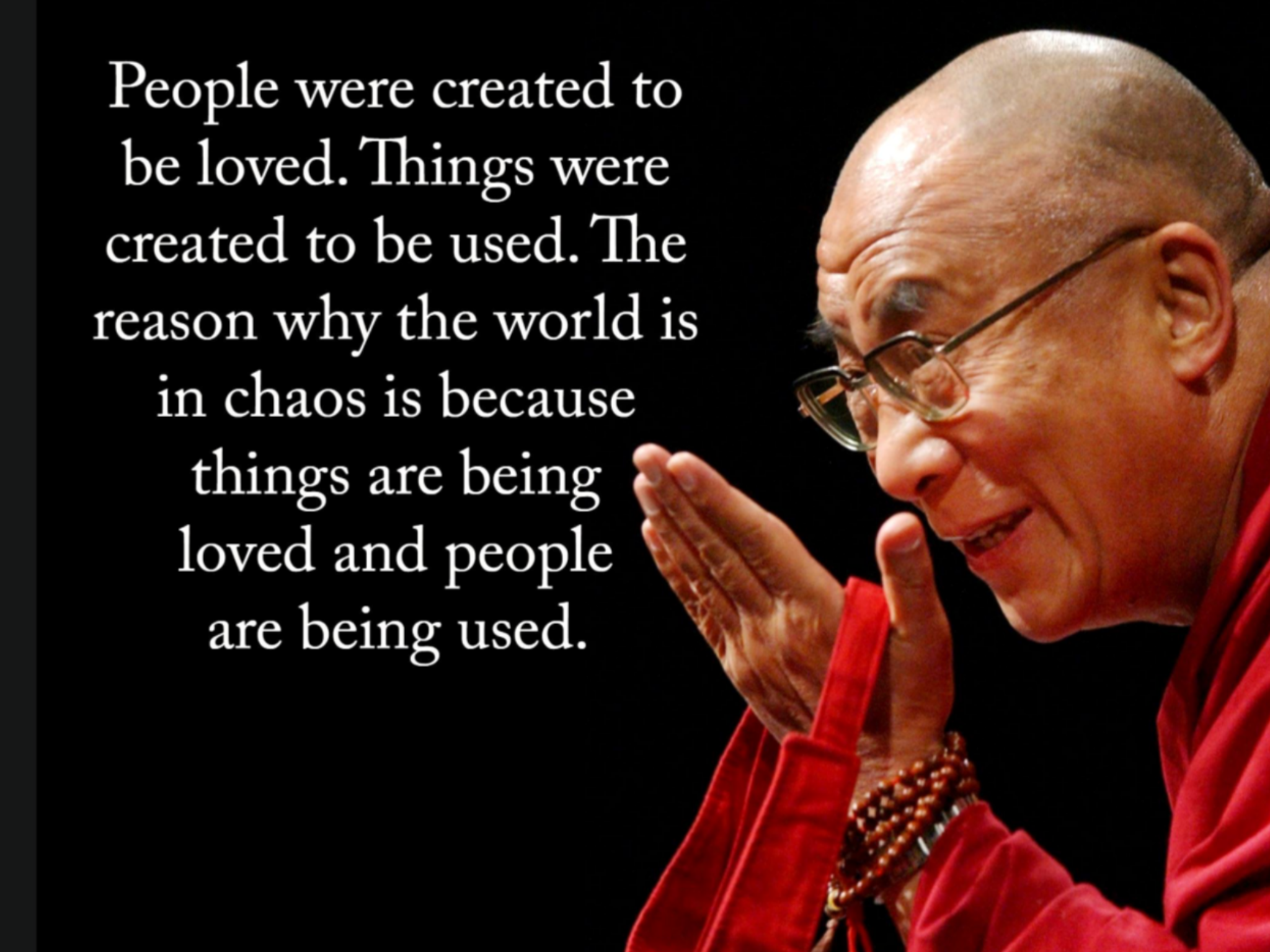 Dalai Lama Especially In Business Today People Are Seen As Just