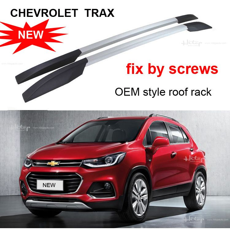 Oem Roof Rail Roof Rack Luggage Bar For Chevrolet Trax 2017 Install By Screws Not Glue Oem Style Produced By Famous Fac Chevrolet Trax Roof Rack Roof Rails