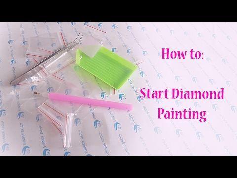 3f28a58f64 NL • How to: Start Diamond Painting - YouTube   Diy   Diamond paint ...