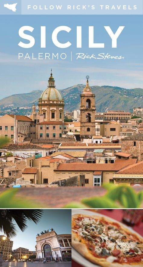 Rick's latest discoveries in Palermo, Sicily. ricksteves