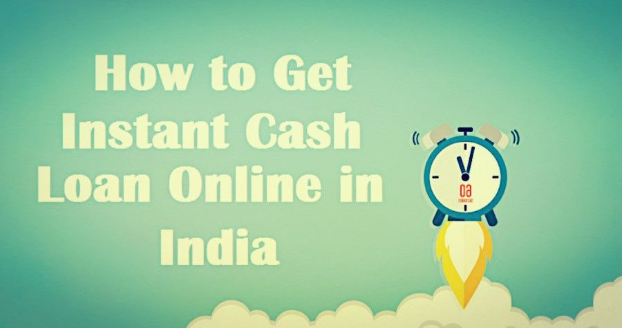 Instant Cash Loans With No Paperwork In India Instant Cash Loans Personal Loans Cash Loans