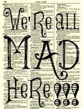 We39re All Mad Here Alice in Wonderland Art Print 1897 Dictionary Page Wall  Were All Mad Here Alice in Wonderland Art Print 1897 Dictionary Page Wall