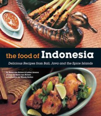 The food of indonesia pdf the food of indonesia delicious recipes from bali java and the spice islands pdf forumfinder Image collections