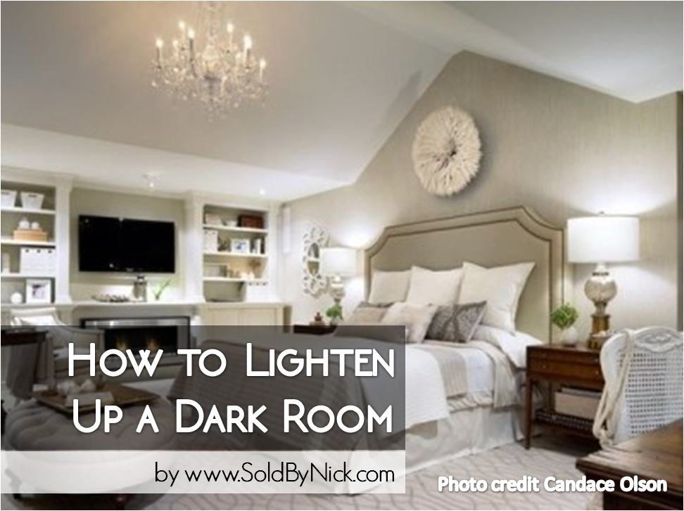 How To Lighten Up A Dark Room Real Estate Tips
