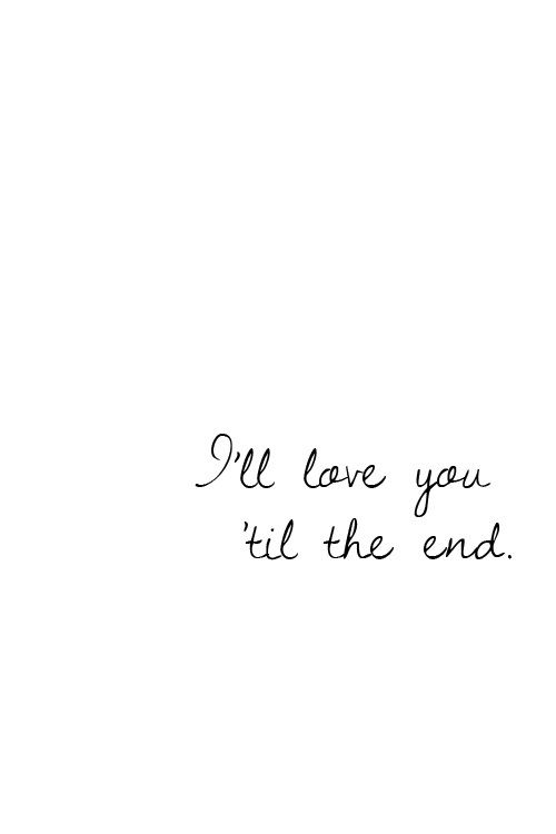 U Till The End Words Love Quotes Relationship Quotes Love Notes