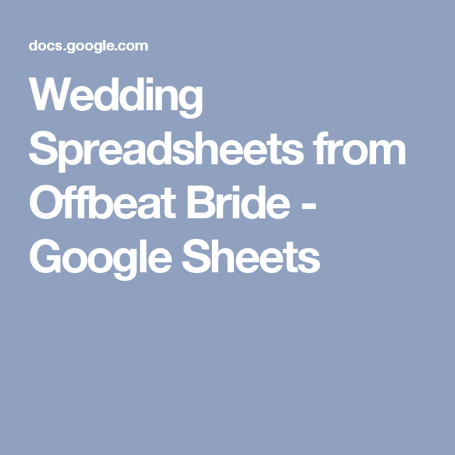 Wedding Spreadsheets From Offbeat Bride