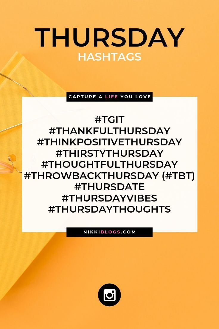 Ready for this fabulous Thursday? Here are your Thursday hashtags! Let's get your next social media post ready to go too! Expand your reach, exposure & increase your following on Instagram, Facebook, Twitter, & more when you utilize this list of hashtags for seven days of the week! With more than 100 options to choose from, you'll never run out of ideas for your next IG or social media post again. Click here to discover which ones you should use today & how to use them for your blog