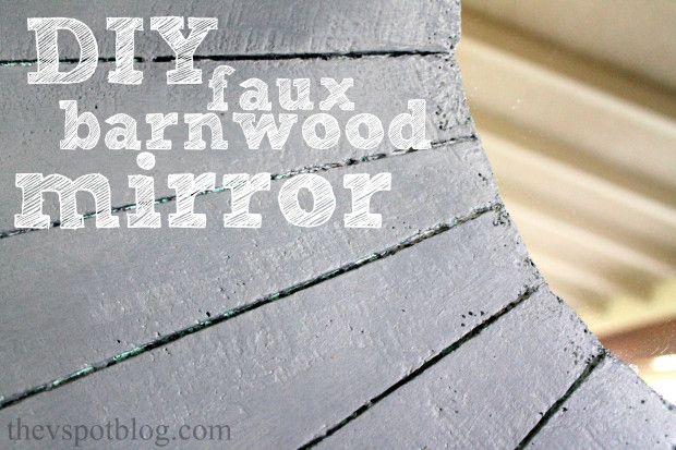 DIY faux barnwood mirror, using FloraCraft foam