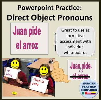 Whiteboard practice for Direct Object Pronouns. Great formative assessment for Spanish.