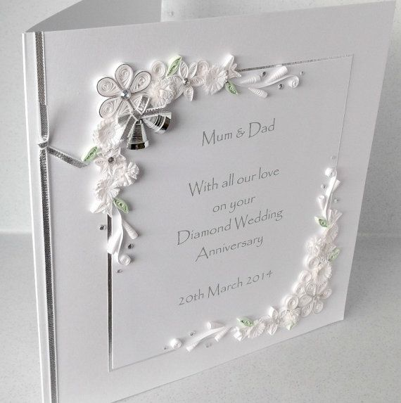 Quilled 60th Diamond Wedding Anniversary Card By Paperdaisycards Diamond Wedding Anniversary Cards Wedding Anniversary Cards Wedding Cards