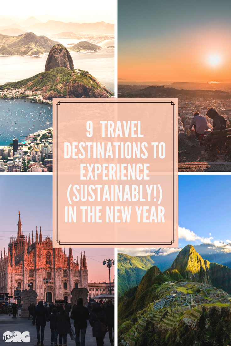9 Travel Destinations to Experience (Sustainably!) in the