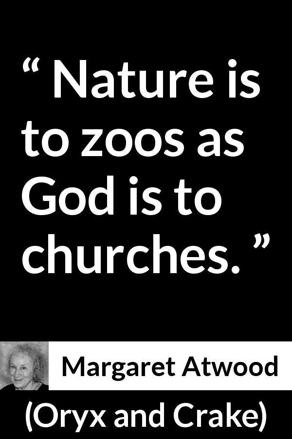 Margaret Atwood quote about God from Oryx and Crake