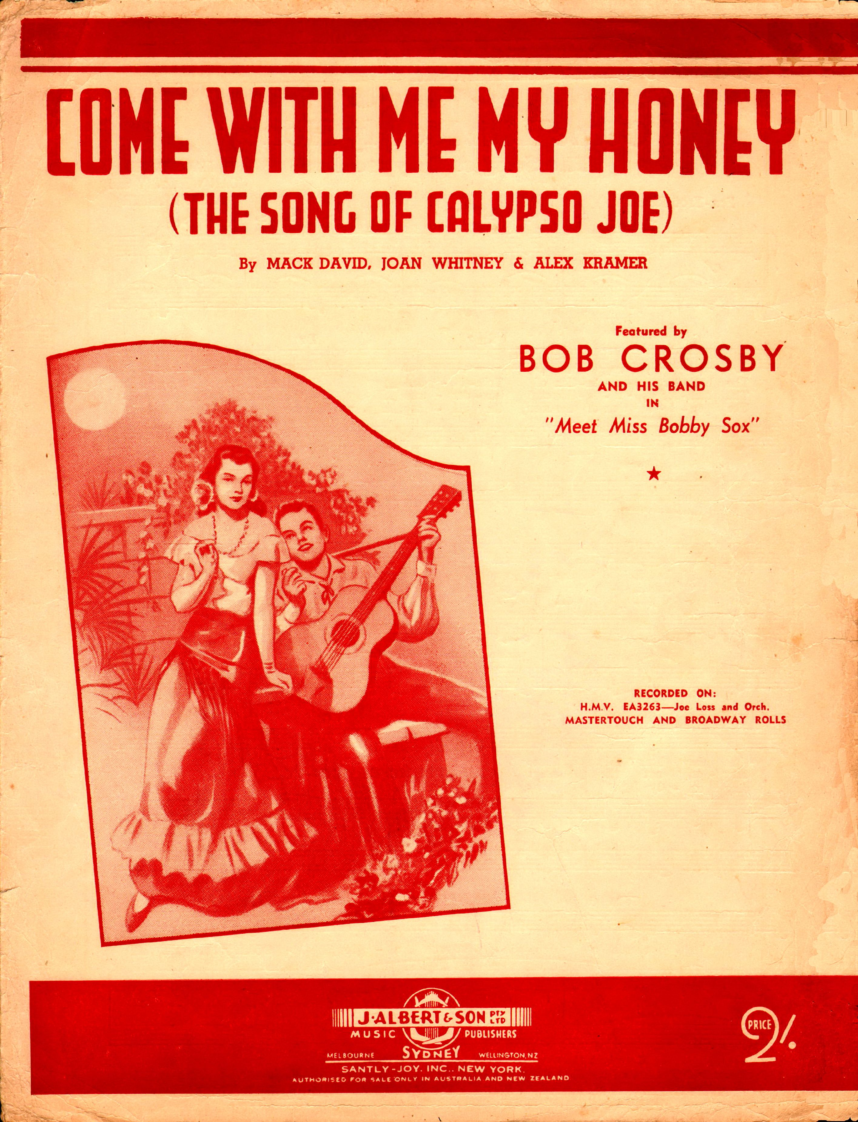 Come With Me My Honey The Song Of Calypso Joe 1944 Words And