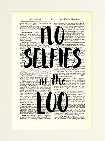 Dictionary Art Print Toilet Sign No Selfies in the Loo Funny Rude ...