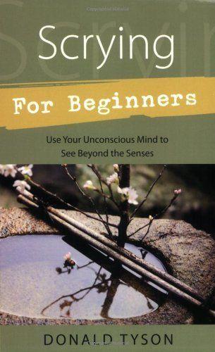 Scrying For Beginners (For Beginners (Llewellyn's)) by Do... https://www.amazon.com/dp/B006BPL408/ref=cm_sw_r_pi_dp_x_VIX7xb5SSB13X