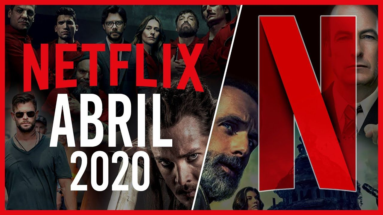 Estrenos NETFLIX Abril 2020 Top Cinema (2020) Netflix
