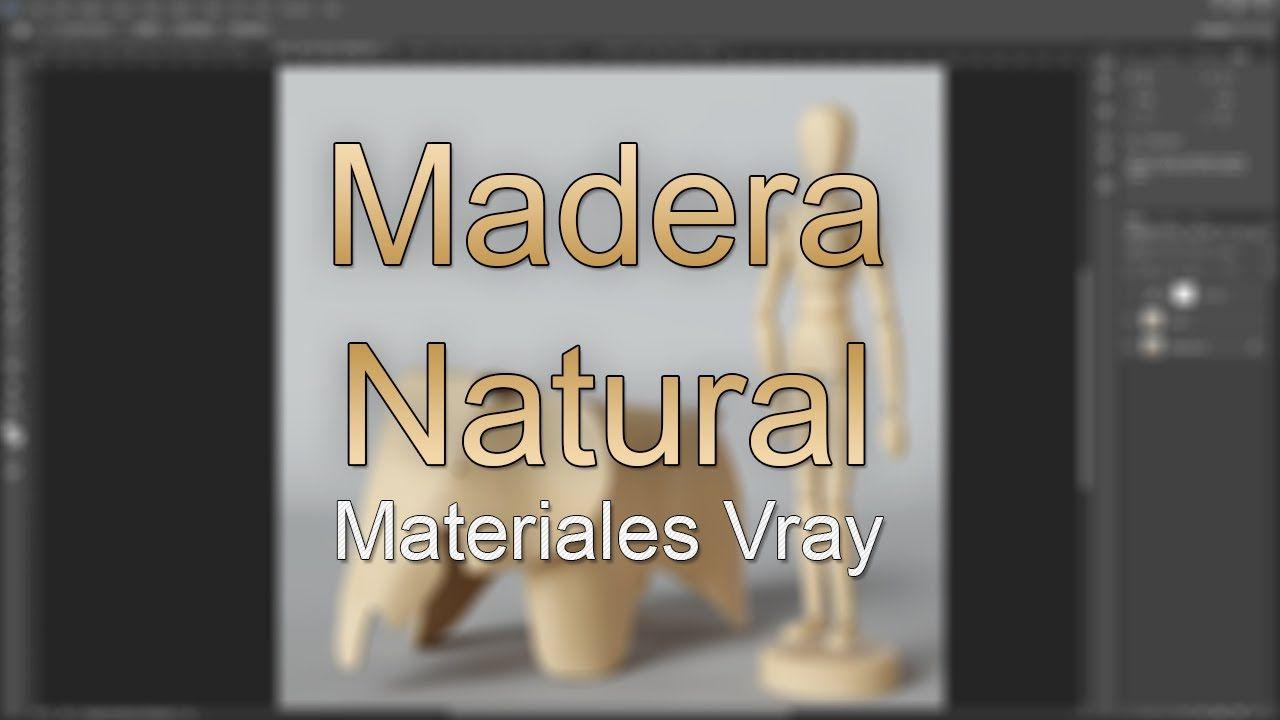 Vray Materiales Avanzados - Parte 07 - Madera natural
