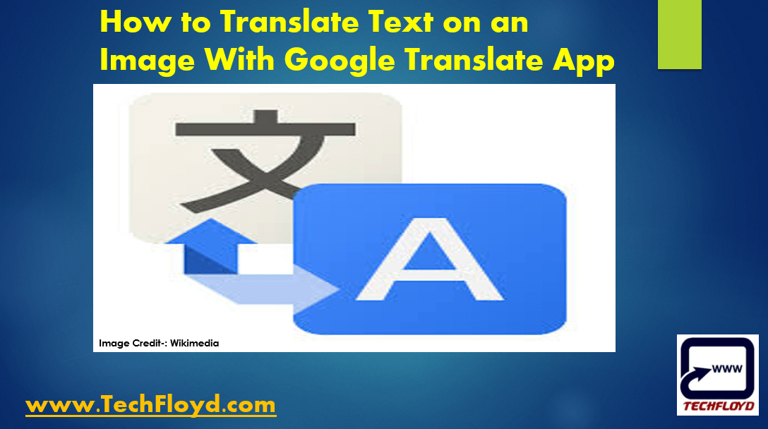How to Translate Text on an Image With Google Translate