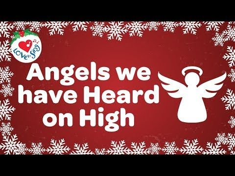 Angels We Have Heard on High with Lyrics Christmas Song and Carol - YouTube en 2020