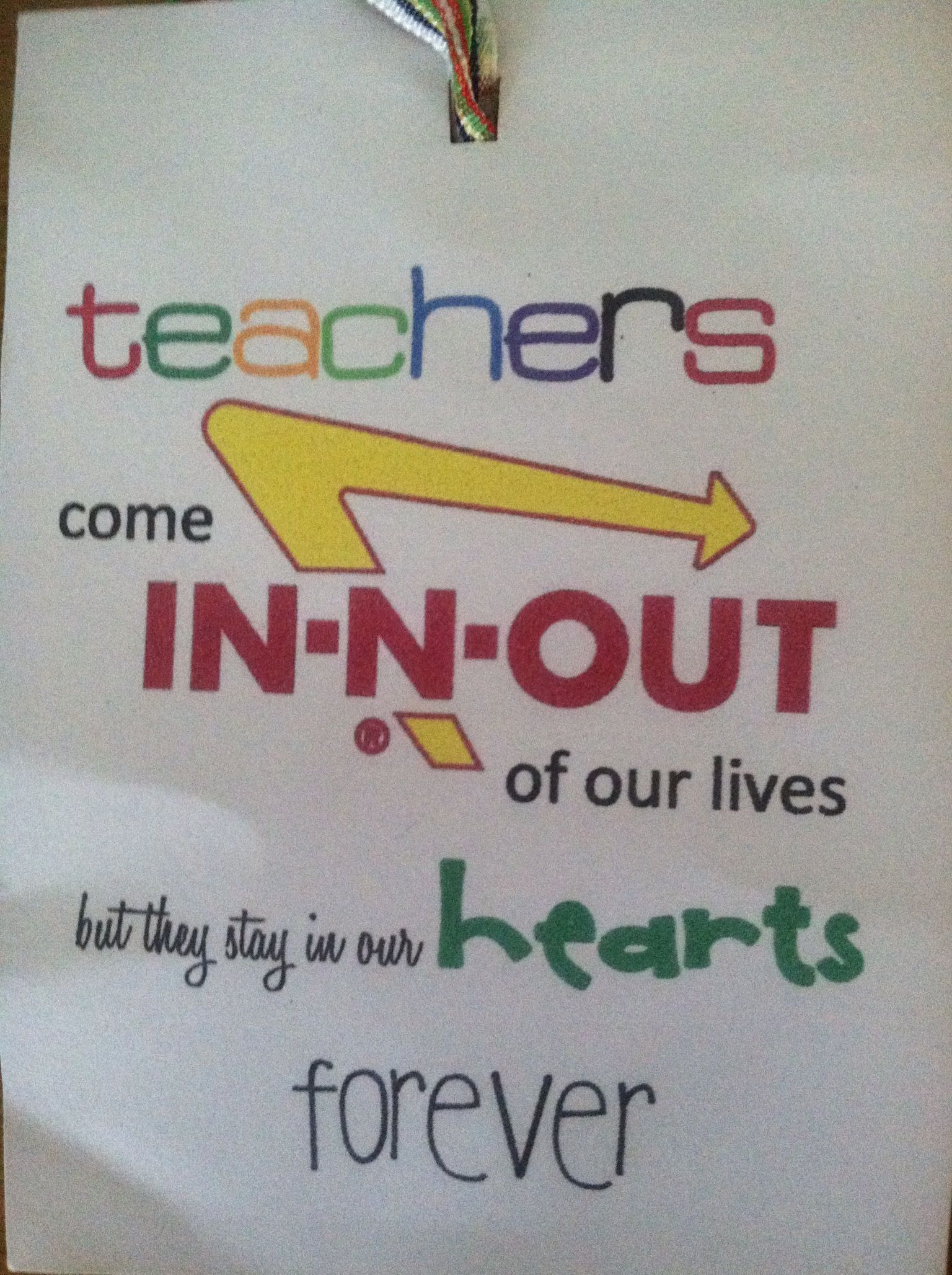 In N Out teacher gift card. | gifts | Pinterest | Teacher, Gift ...