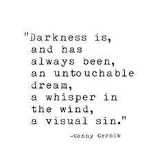 #connycernik #ink #inked #tumblrquotes #poetry #dark #inspiration #motivation #quote #quotes #quoteoftheday #art #beautiful #writingcommunity #sin #dream #lovequotes #wanderlust #wanderer