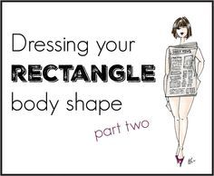 a detailed guide on how to dress a rectangle body shape or