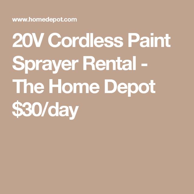 20v Cordless Paint Sprayer Rental The Home Depot 30 Day
