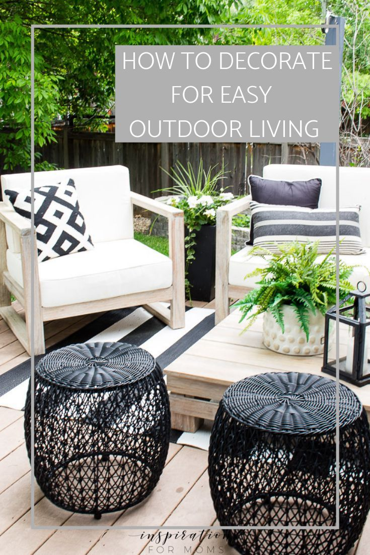 how to decorate for easy outdoor living  diy outdoor