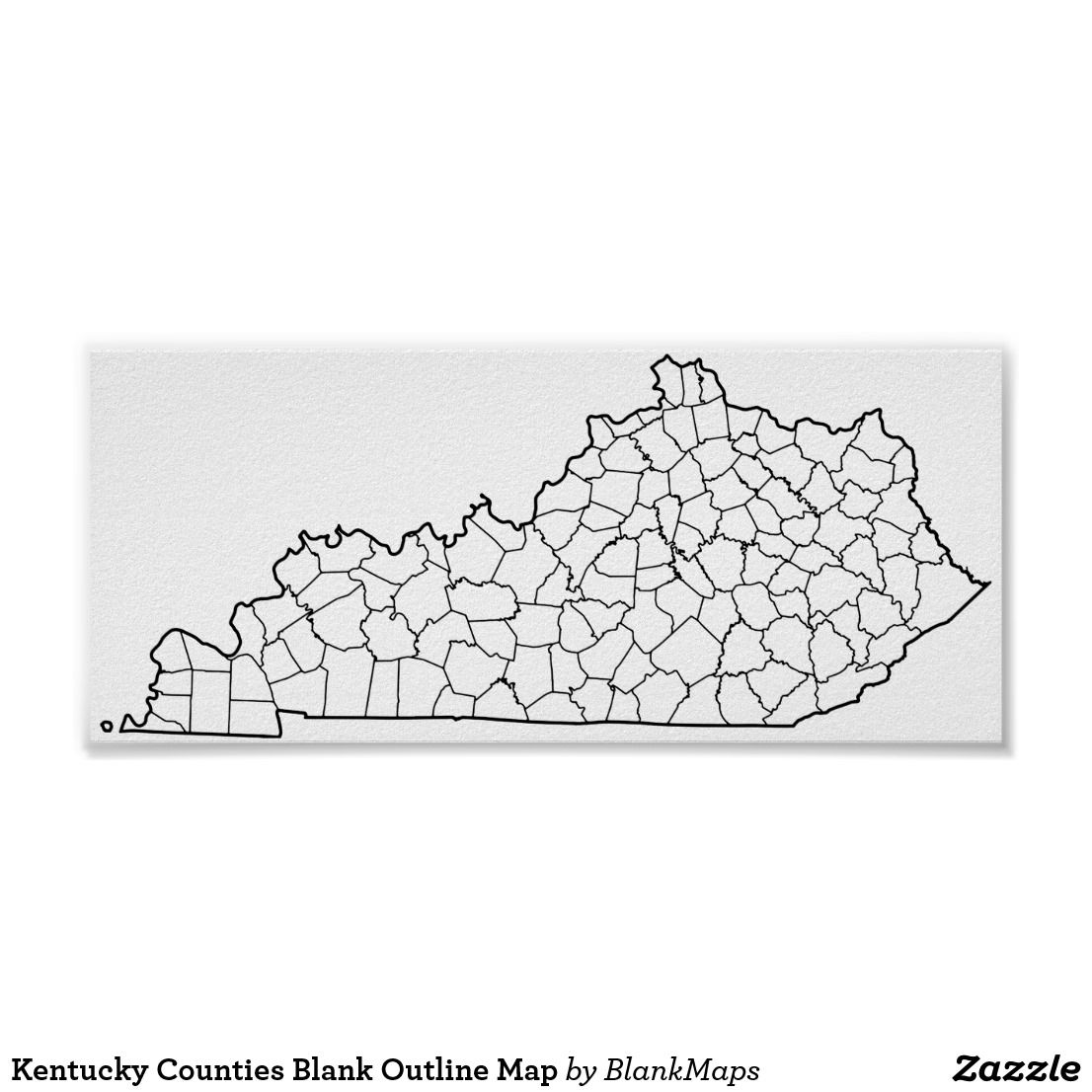 Kentucky Counties Blank Outline Map Poster | Zazzle.com | Blank ...