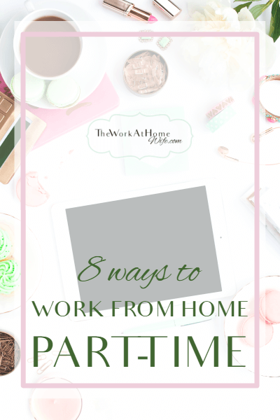 Awesome Ways To Find Part Time Work From Home Opportunity