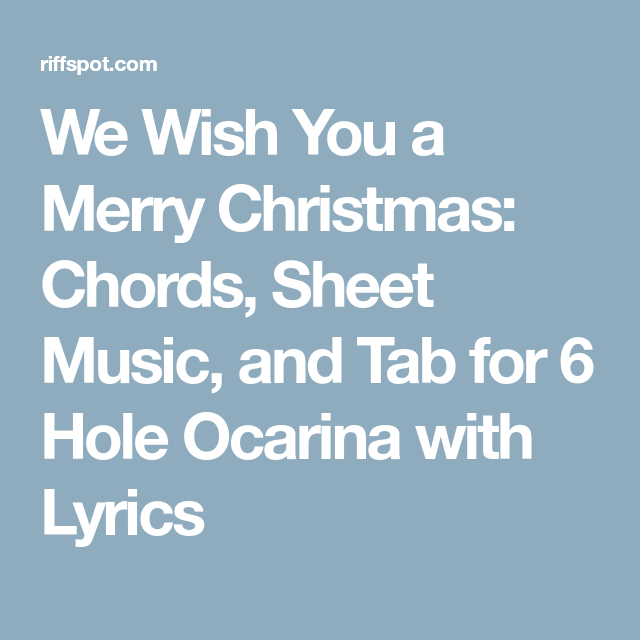 We Wish You A Merry Christmas Chords Sheet Music And Tab For 6