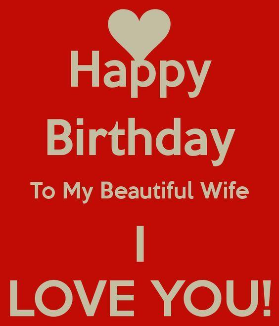 Wishing Happy Birthday To My Wife Quotes Happy Birthday Wife