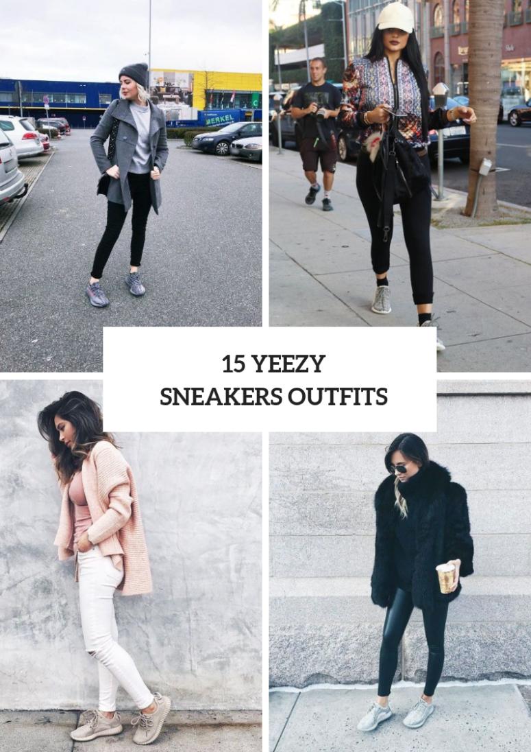 15 Stilvolle Damen Outfits mit Yeezy Turnschuhen   Yeezy