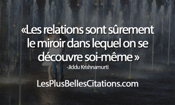 Citation Les Relations Les Plus Belles Citations