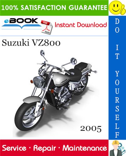 2005 Suzuki Vz800 Motorcycle Service Repair Manual In 2020 Repair Manuals Suzuki Repair