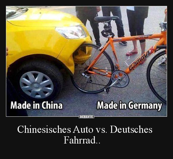 Chinesisches Auto vs. Deutsches Fahrrad.. | Lustige Bilder, Sprüche ...