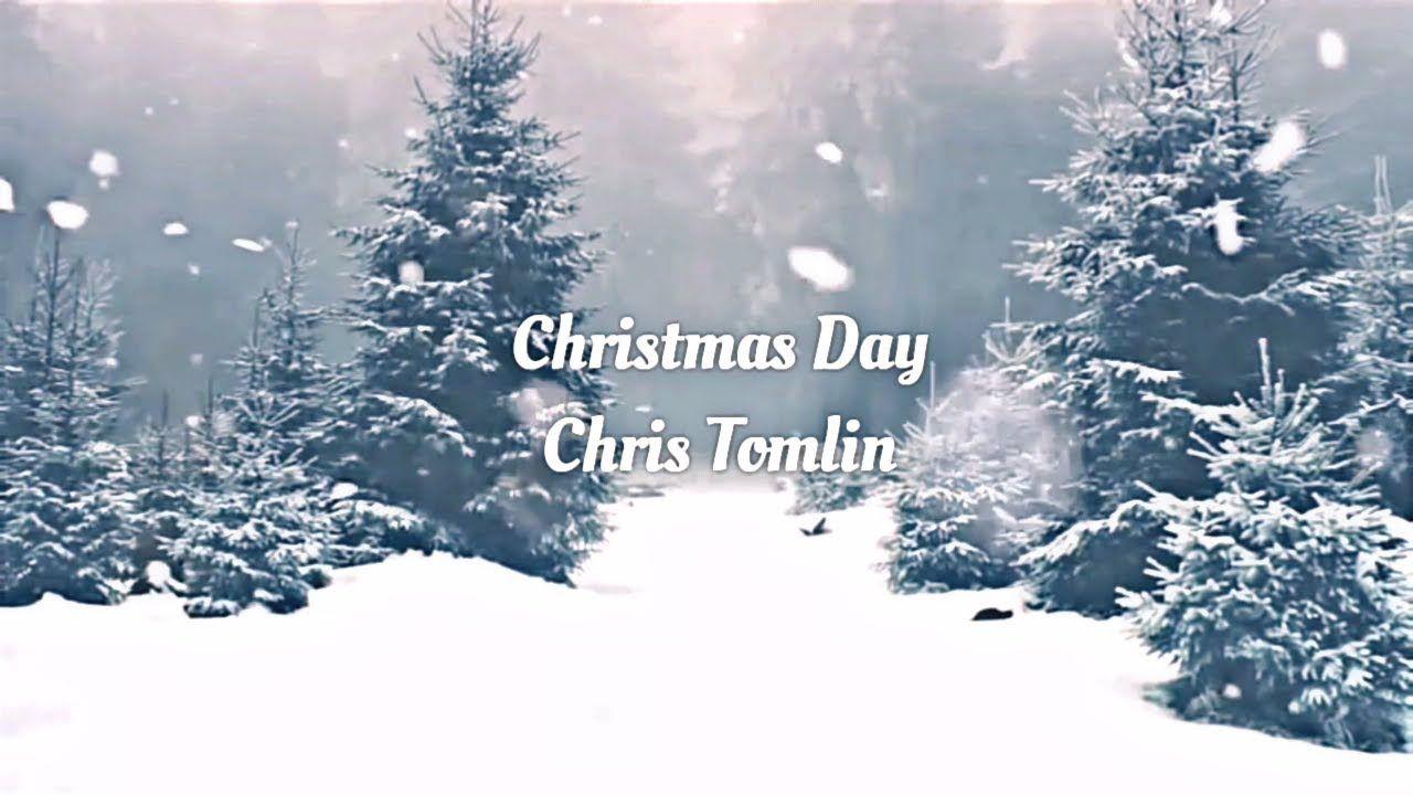 Chris Tomlin CHRISTMAS DAY Lyric Video ft. We The