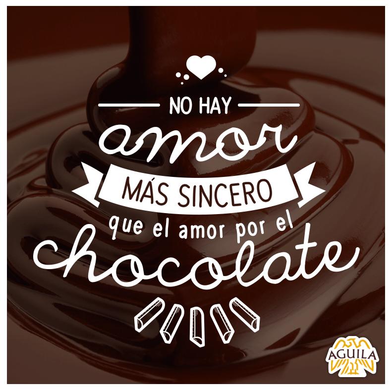 No Hay Amor Más Sincero Que El Amor Por El Chocolate Quote