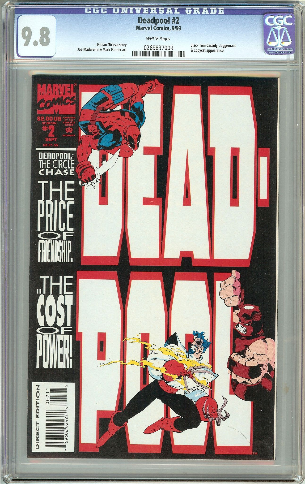 Deadpool #2 The Circle Chase (1993) CGC 9.8 White Pages 0269837009